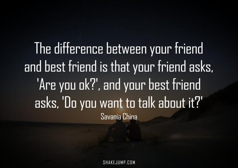 Best friend quote by Savania China