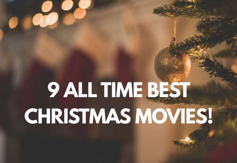 9 All Time Best Christmas Movies To Watch With Your Family
