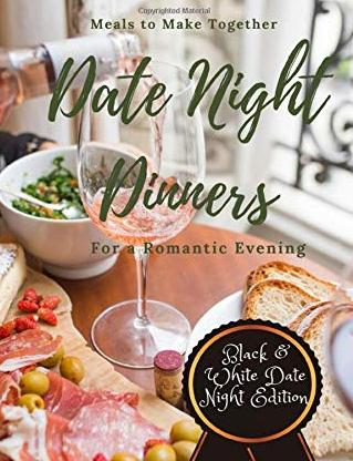 Date night dinners cookbook for couples