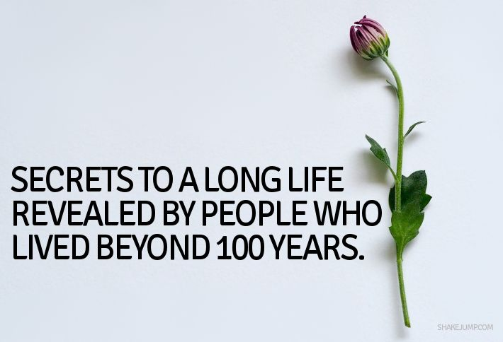 Secrets to a Long Life Revealed by 24 People (Who Lived Beyond 100)