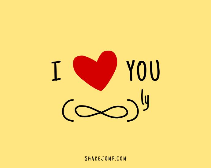 I love you infinitely!
