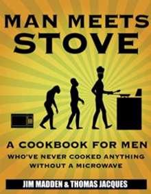 Man Meets Stove – Cookbook