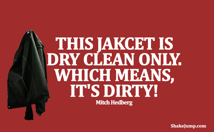 31 Wittiest Mitch Hedberg Quotes (With Images)