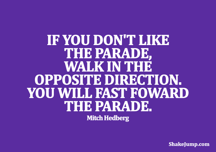 Mitch Hedberg - Funny quote on parades