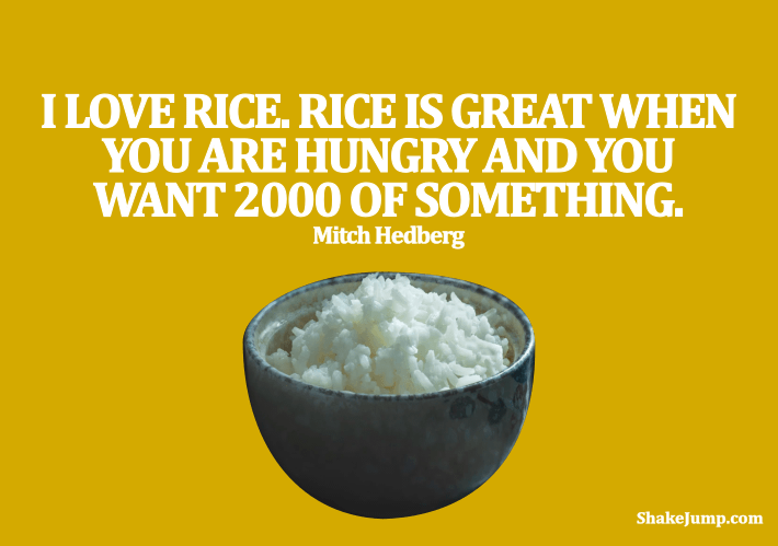 Mitch Hedberg - Funny quote on eating rice