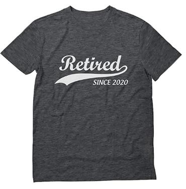 Retired since 2020 t-shirt