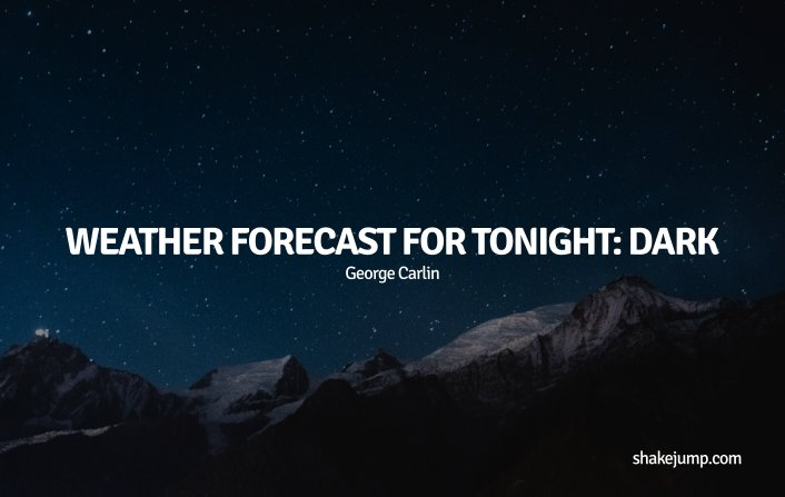 Weather forecast - George Carlin funny quote