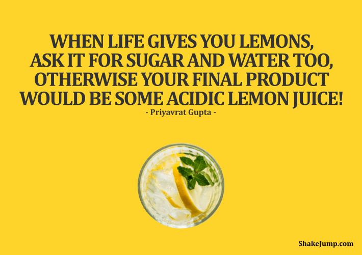 32 Funny When Life Gives You Lemons Quotes