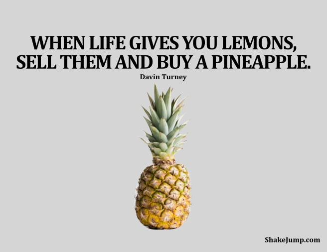 When life gives you lemons buy pineapple funny quote 5